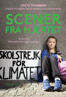 Scener fra hjertet - Malena Ernman, Svante Thunberg, Greta Thunberg, Beata Ernman