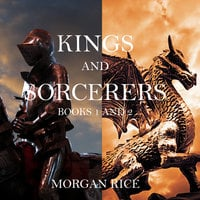 Kings and Sorcerers Bundle (Books 1 and 2) - Morgan Rice