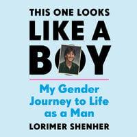 This One Looks Like a Boy - Lorimer Shenher