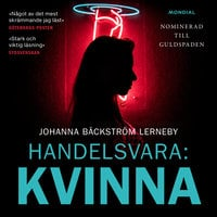 Handelsvara: Kvinna - Johanna Bäckström Lerneby