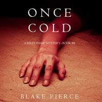 Once Cold - Blake Pierce