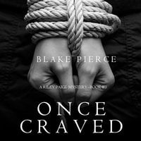 Once Craved - Blake Pierce