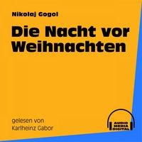 Die Nacht vor Weihnachten - Nikolaj Gogol