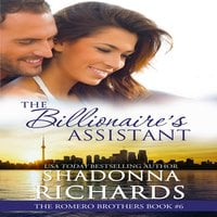 The Billionaire's Assistant - Shadonna Richards
