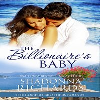 The Billionaire's Baby - Shadonna Richards