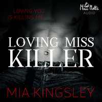 The Twisted Kingdom - Band 5: Loving Miss Killer - Mia Kingsley