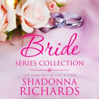 The Bride Series Collection - Shadonna Richards
