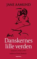 Danskernes lille verden - Jane Aamund