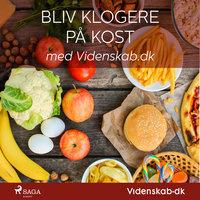 Bliv klogere på kost med Videnskab.dk - – Videnskab.dk