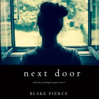Next Door - Blake Pierce