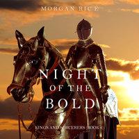 Night of the Bold - Morgan Rice