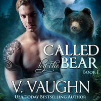 Called by the Bear - Book 1 - V. Vaughn