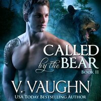 Called by the Bear 2 - V. Vaughn