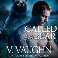 Called by the Bear 3 - V. Vaughn