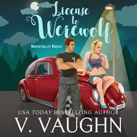 License to Werewolf - V. Vaughn