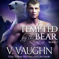 Tempted by the Bear - Book 1 - V. Vaughn