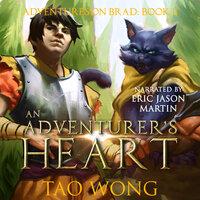 An Adventurer's Heart - Tao Wong