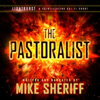 Lightburst: The Pastoralist - Mike Sheriff
