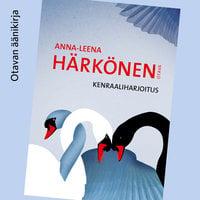 Kenraaliharjoitus - Anna-Leena Härkönen