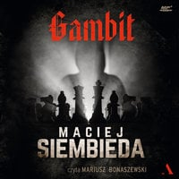 Gambit - Maciej Siembieda