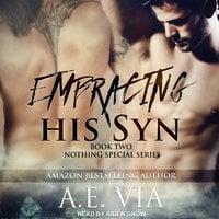 Embracing His Syn - A.E. Via