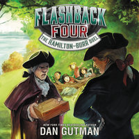 Flashback Four #4: The Hamilton-Burr Duel - Dan Gutman