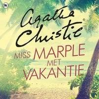 Miss Marple met vakantie - Agatha Christie