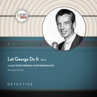 Let George Do It, Vol. 2 - Black Eye Entertainment