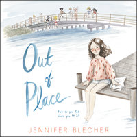 Out of Place - Jennifer Blecher