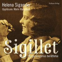 Sigillet : Helga Gregorius berättelse - Helena Sigander