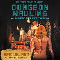 Dungeon Mauling - Eric Ugland