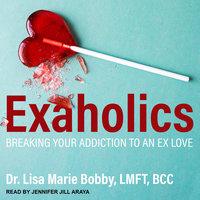Exaholics - Lisa Marie Bobby