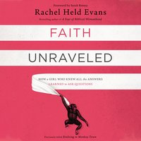 Faith Unraveled - Rachel Held Evans