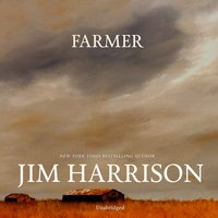 Farmer - Jim Harrison