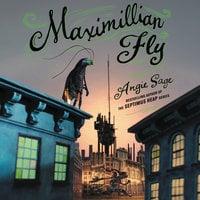 Maximillian Fly - Angie Sage