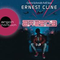 Armada: Nur du kannst die Erde retten - Ernest Cline