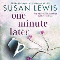 One Minute Later - Susan Lewis