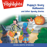 Puppy's Scary Halloween and Other Spooky Stories - Peter McCleery, Barbara Owen, Lois J. Szymanski, Maryann Mitchell, Glenn G. Coats