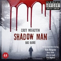 Shadow Man: Bad Blood - Cody McFadyen
