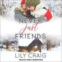Never Just Friends - Lily Craig