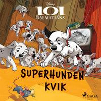 101 Dalmatinere - Superhunden Kvik - Disney