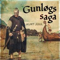 Gunløgs saga - Kurt Juul