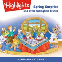 Spring Surprise and Other Springtime Stories - Marilyn Kratz,Marianne Mitchell,Maggie Murphy,Clara Gillow Clark,Beverley J. Letchworth