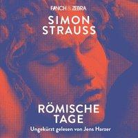 Römische Tage - Simon Strauß