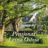 Pensjonat Leśna Ostoja - Joanna Tekieli