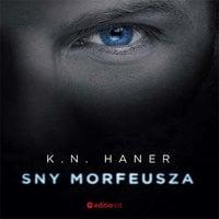 Sny Morfeusza - K.N.Haner