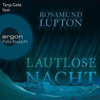 Lautlose Nacht - Rosamund Lupton