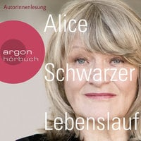 Lebenslauf - Alice Schwarzer