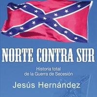 Norte contra Sur - Jesús Hernández