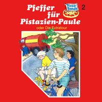 Pizzabande - Folge 2: Pfeffer für Pistazien-Paule - oder Die Extratour - Rainer M. Schröder